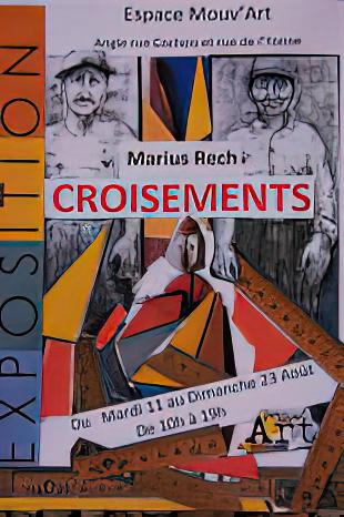 «Croisements» Marius Rech
